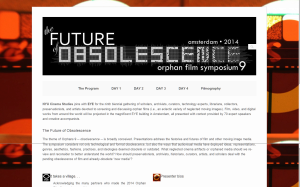 The 9th Orphan Film Symposium   The Future of Obsolescence  2014